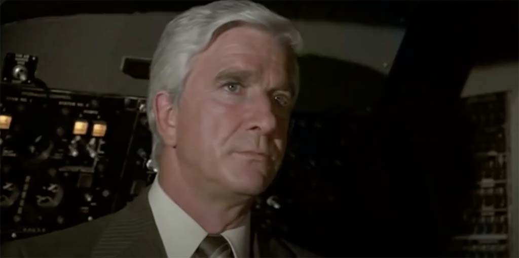Airplane I am serious and don't call me Shirley movie quote